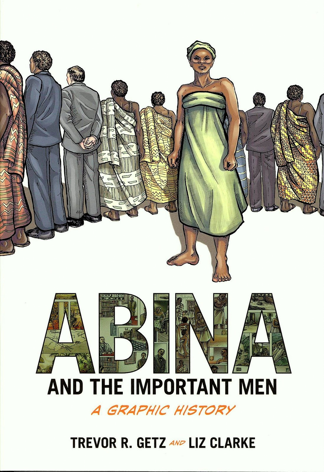 abina and the important men a View abina and the important men a graphic history essay from hist 192 at william & mary global history since 1500 abina and the important men: a graphic history.